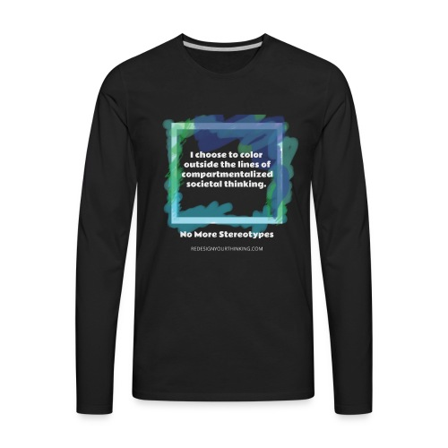 Color Outside the Lines! - Men's Premium Long Sleeve T-Shirt