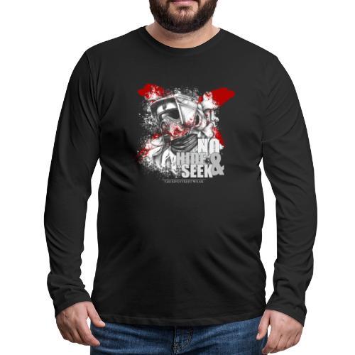 No hide & Seek - Men's Premium Long Sleeve T-Shirt