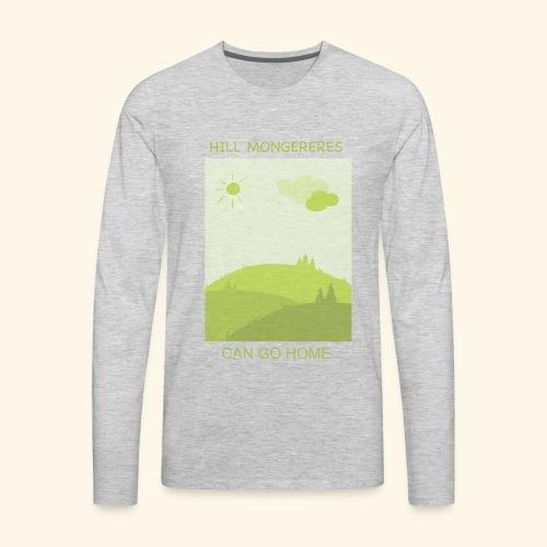 Hill mongereres - Men's Premium Long Sleeve T-Shirt