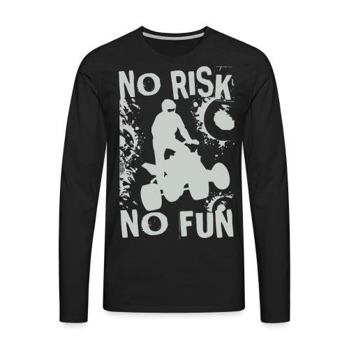 ATV Quad No Risk Racer - Men's Premium Long Sleeve T-Shirt