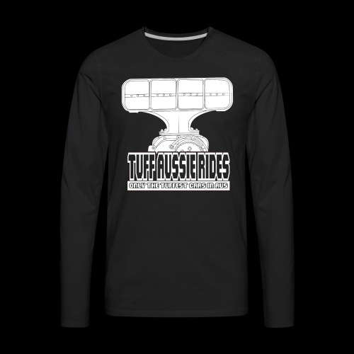 Tuff Aussie Rides Blower Design - Men's Premium Long Sleeve T-Shirt