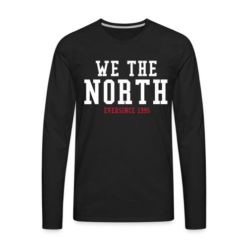 We The North - Men's Premium Long Sleeve T-Shirt