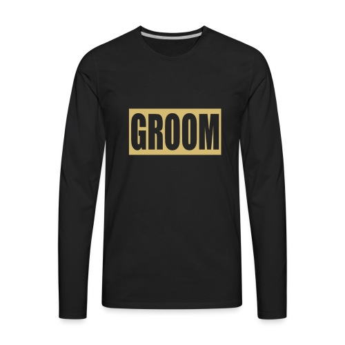 Groom Engagement Wedding - Men's Premium Long Sleeve T-Shirt