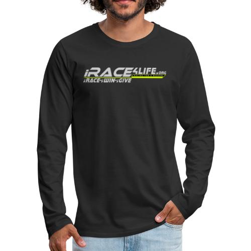 iRace4Life.org Gray Logo w/ iRace-iWin-iGive! - Men's Premium Long Sleeve T-Shirt