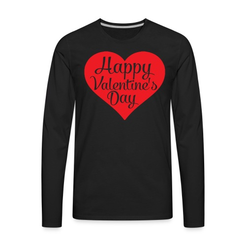 Happy Valentine s Day Heart T shirts and Cute Font - Men's Premium Long Sleeve T-Shirt