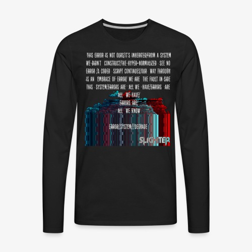 ERROR Lyrics - Men's Premium Long Sleeve T-Shirt