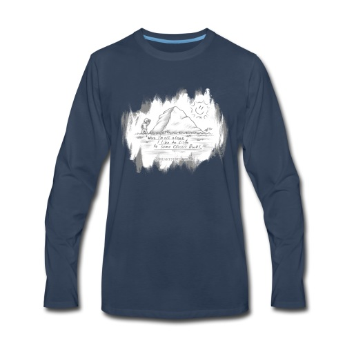 Listen to Classic Rock - Men's Premium Long Sleeve T-Shirt