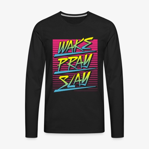 Wake Pray Slay (Sunrise Retro) - Men's Premium Long Sleeve T-Shirt