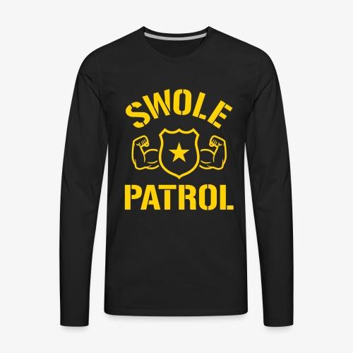 Swole Patrol - Men's Premium Long Sleeve T-Shirt