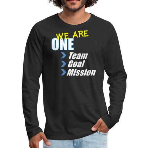 Team building: We are one - Men's Premium Long Sleeve T-Shirt