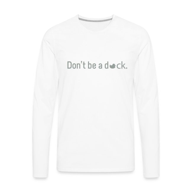 Don't Be a Duck