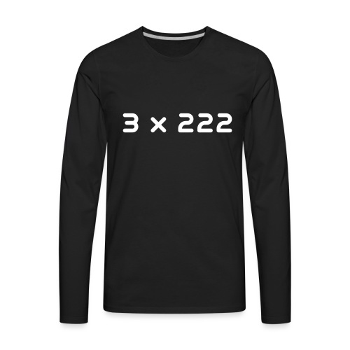 3 x 222 - Men's Premium Long Sleeve T-Shirt