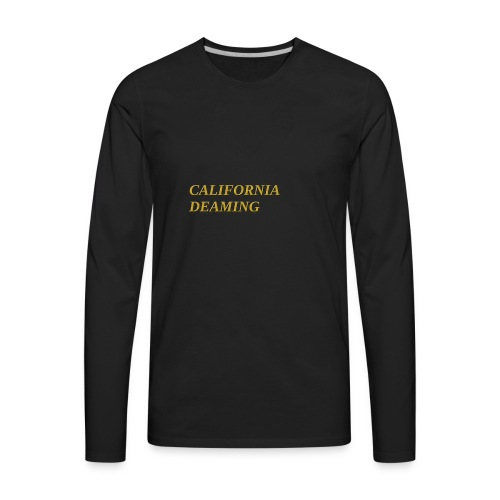 CALIFORNIA DREAMING - Men's Premium Long Sleeve T-Shirt
