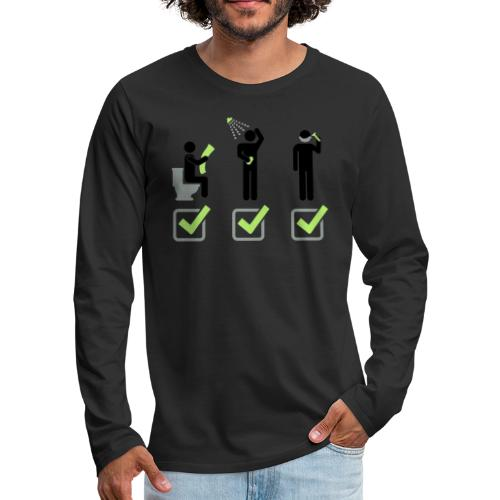 Shit Shower Shave - Men's Premium Long Sleeve T-Shirt