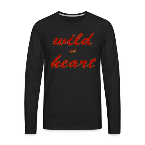 wild at heart - Men's Premium Long Sleeve T-Shirt