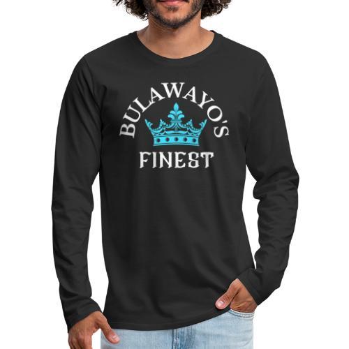 Bulawayo's Finest White print with Blue Crown - Men's Premium Long Sleeve T-Shirt