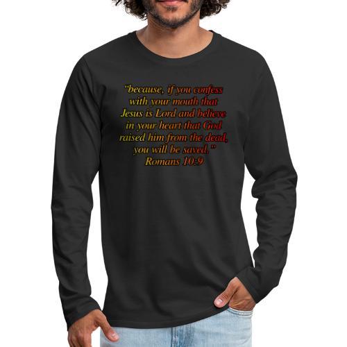 Romans 10 9 - Men's Premium Long Sleeve T-Shirt