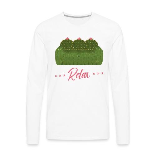 Relax! - Men's Premium Long Sleeve T-Shirt