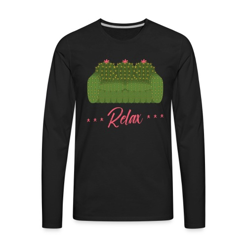 Relax! - Men's Premium Long Sleeve T-Shirt