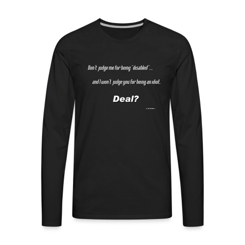 Don't judge me for being - Men's Premium Long Sleeve T-Shirt