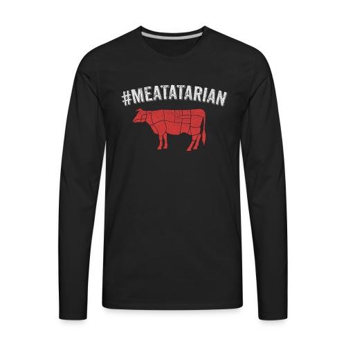 Meatatarian Print - Men's Premium Long Sleeve T-Shirt