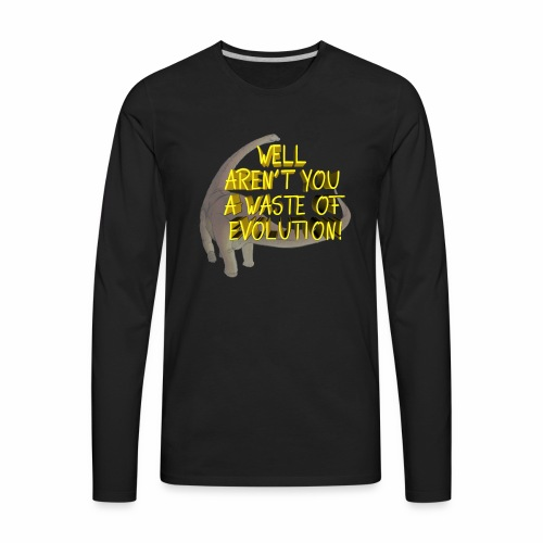 Waste of Evolution - Men's Premium Long Sleeve T-Shirt