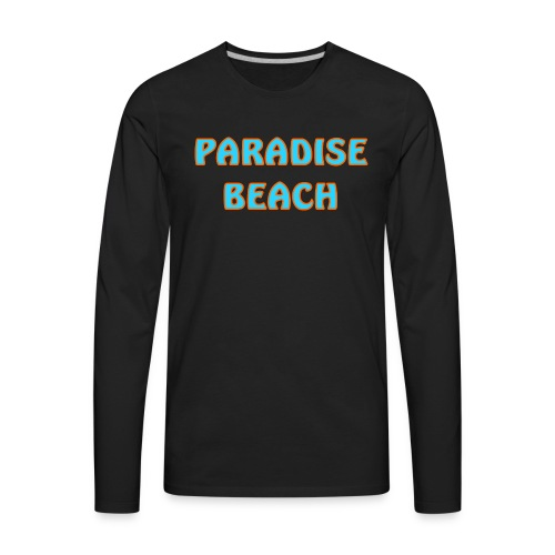 Paradise beach - Men's Premium Long Sleeve T-Shirt