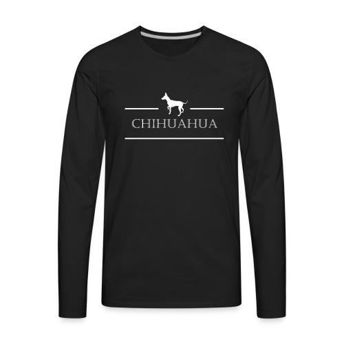 Chihuahua Dog love - Men's Premium Long Sleeve T-Shirt