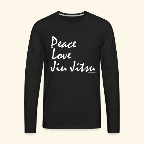 Jiu Jitsu - Peace Love wb - Men's Premium Long Sleeve T-Shirt