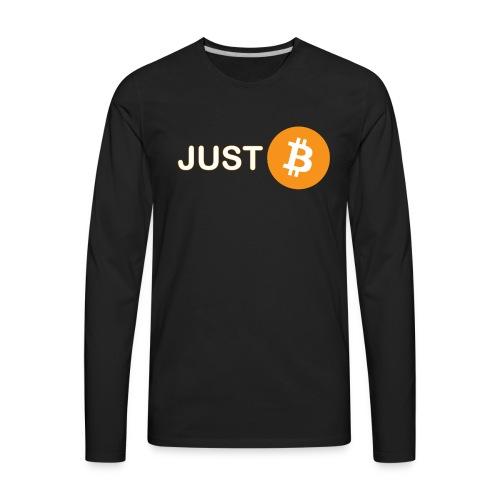 Just be - just Bitcoin - Men's Premium Long Sleeve T-Shirt