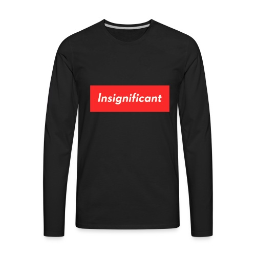 insignificant - Men's Premium Long Sleeve T-Shirt