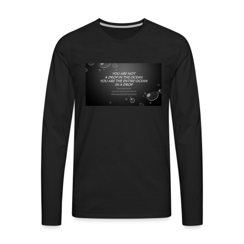 You are not drop Tee H O M C - Men's Premium Long Sleeve T-Shirt