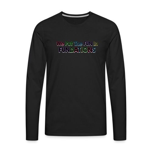fundations png - Men's Premium Long Sleeve T-Shirt