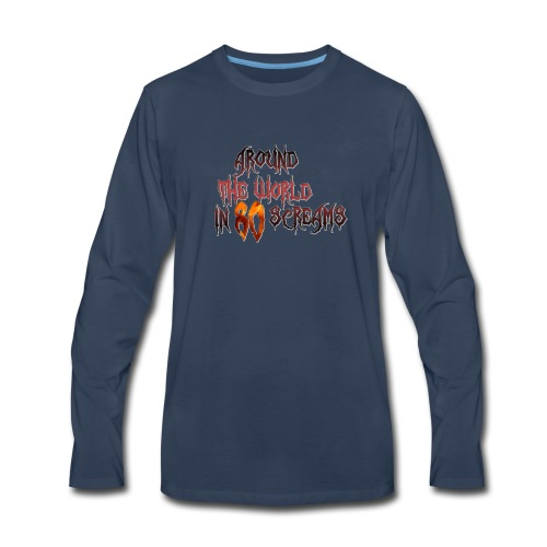 Around The World in 80 Screams - Men's Premium Long Sleeve T-Shirt
