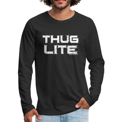 Thug Lite WHT.png - Men's Premium Long Sleeve T-Shirt