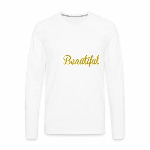 Black & Beautiful Long Sleeve Shirt - Men's Premium Long Sleeve T-Shirt