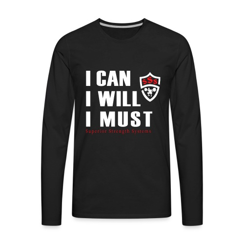 I can I will I must - Men's Premium Long Sleeve T-Shirt