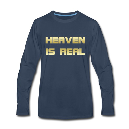 Heaven is real - Men's Premium Long Sleeve T-Shirt