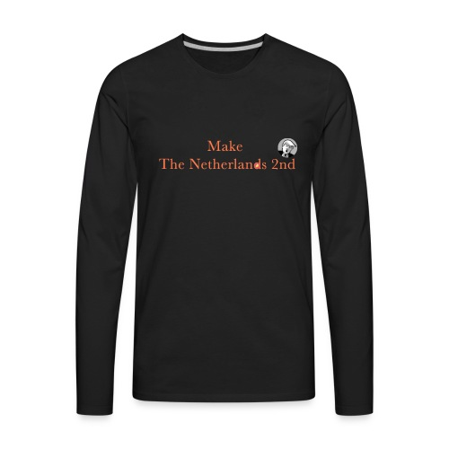 Make The Netherlands 2nd - Men's Premium Long Sleeve T-Shirt