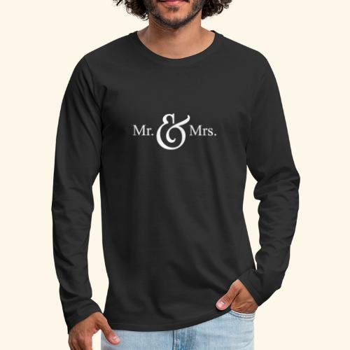 MR.& MRS . TEE SHIRT - Men's Premium Long Sleeve T-Shirt
