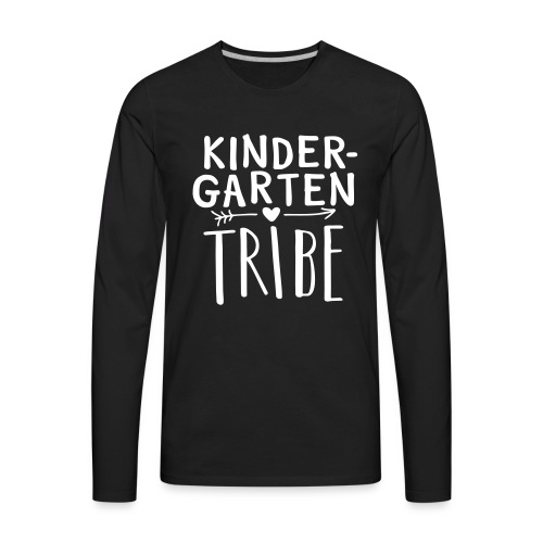 Kindergarten Tribe Teacher Team T-Shirts - Men's Premium Long Sleeve T-Shirt