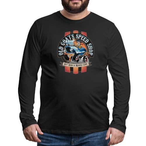 Old Goats Speed Shop Vintage Car Sign Cartoon - Men's Premium Long Sleeve T-Shirt