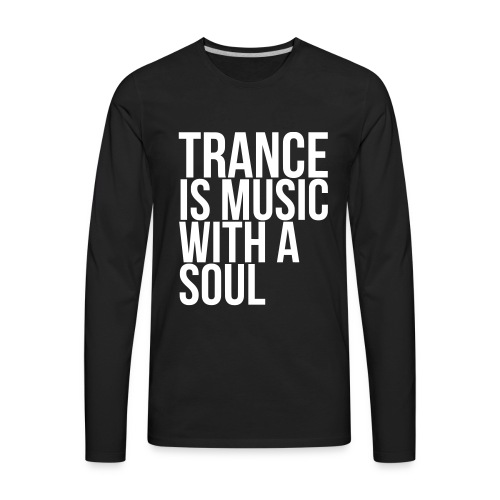 Trance soul - Men's Premium Long Sleeve T-Shirt