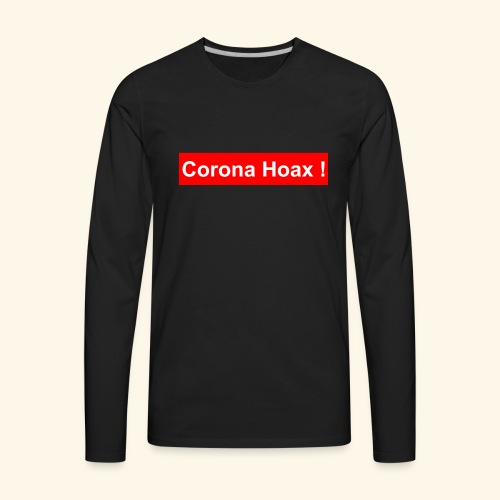 Korona corona hoax - Men's Premium Long Sleeve T-Shirt