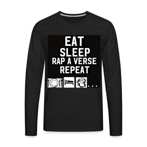 Eat, Sleep, Rap a Verse, Repeat - Men's Premium Long Sleeve T-Shirt