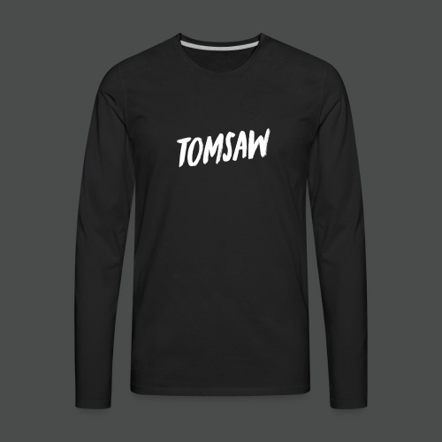 Tomsaw NEW - Men's Premium Long Sleeve T-Shirt
