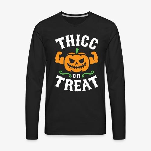 Thicc Or Treat - Men's Premium Long Sleeve T-Shirt