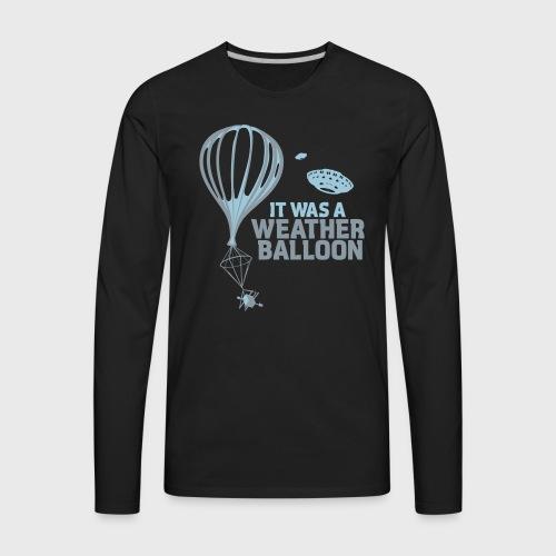 Weather Balloon UFO - Men's Premium Long Sleeve T-Shirt