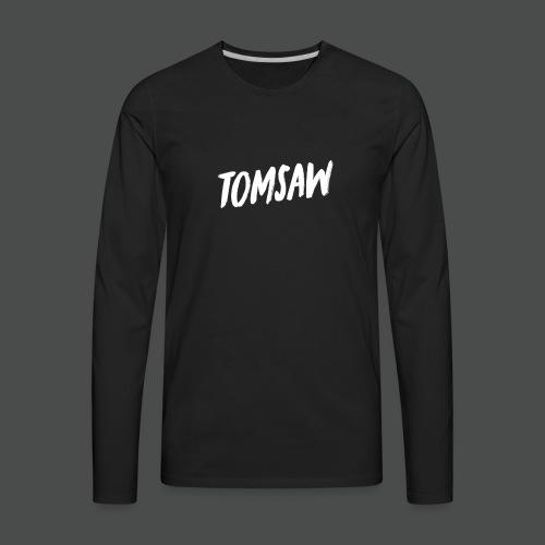 Tomsaw NEW - Men's Premium Long Sleeve T-Shirt