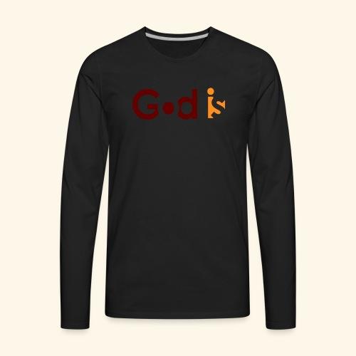 GOD IS #5 - Men's Premium Long Sleeve T-Shirt